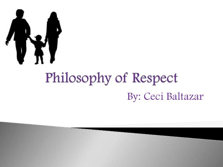 Philosophy of respect