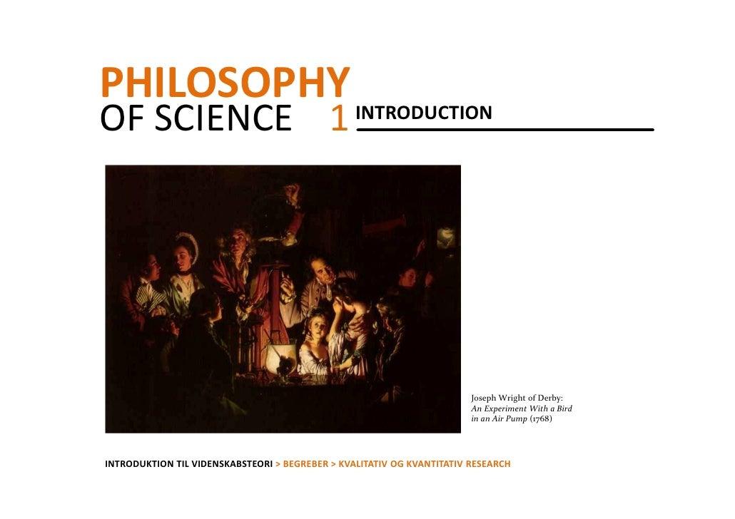 PHILOSOPHY INTRODUCTIONOFSCIENCE 1                                                                        JosephWright...