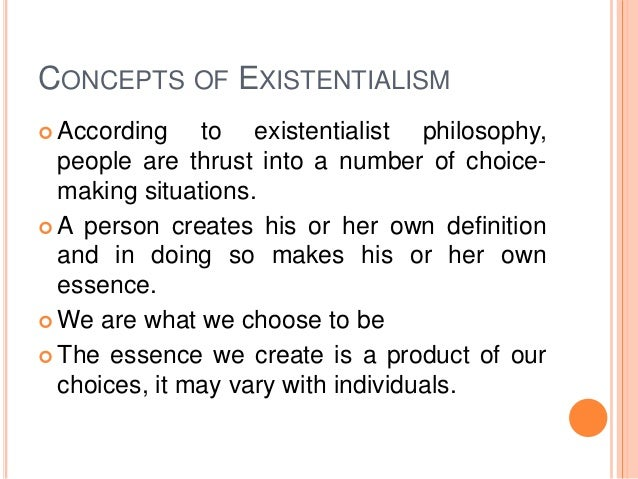 Definitions Of Existentialism From Various Philosophers