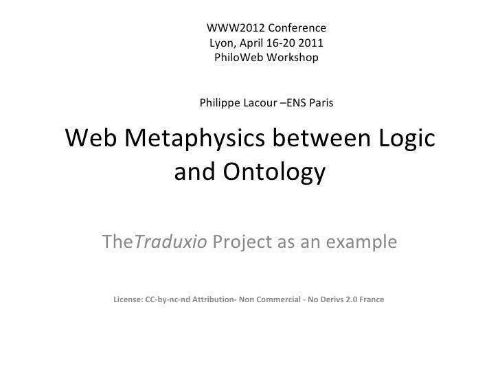 WWW2012 Conference                           Lyon, April 16-20 2011                            PhiloWeb Workshop          ...