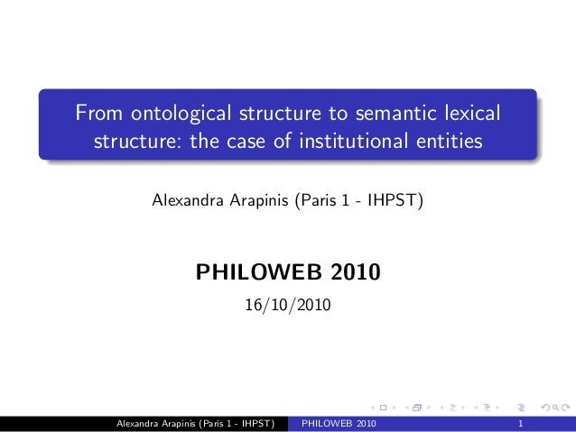 Alexandra Arapinis : From ontological structures to semantic lexical structures: the case of institutional entities.