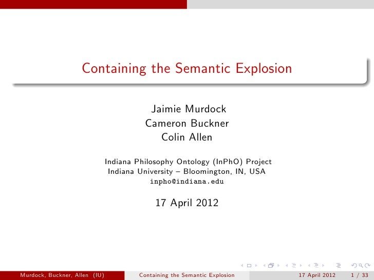 Containing the Semantic Explosion                                          Jaimie Murdock                                 ...