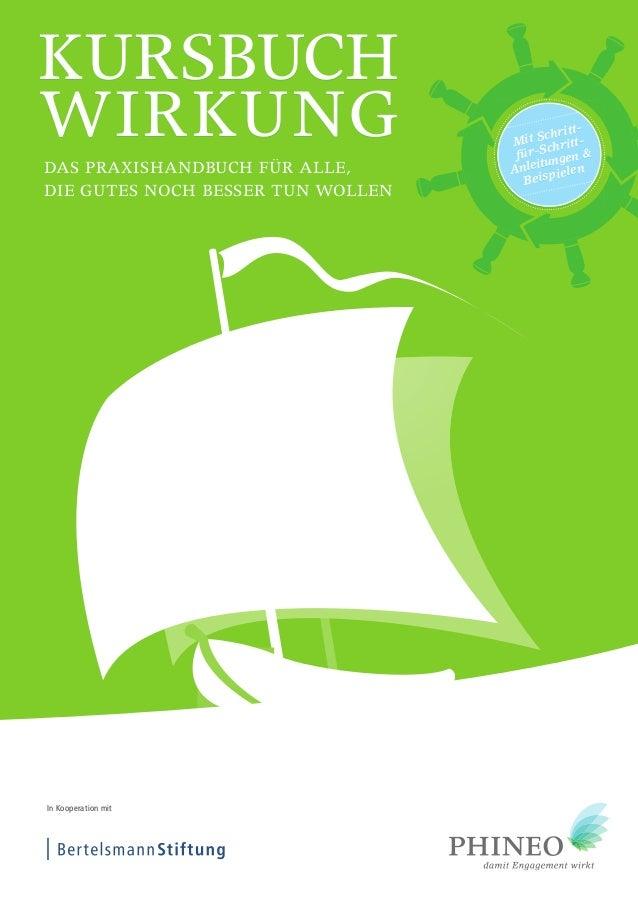 Kursbuch kursbuch wirKung wirkung das praxishandbuch Das praxishanDbuch für alle, die gutes Die Gutes noch besser tun woll...