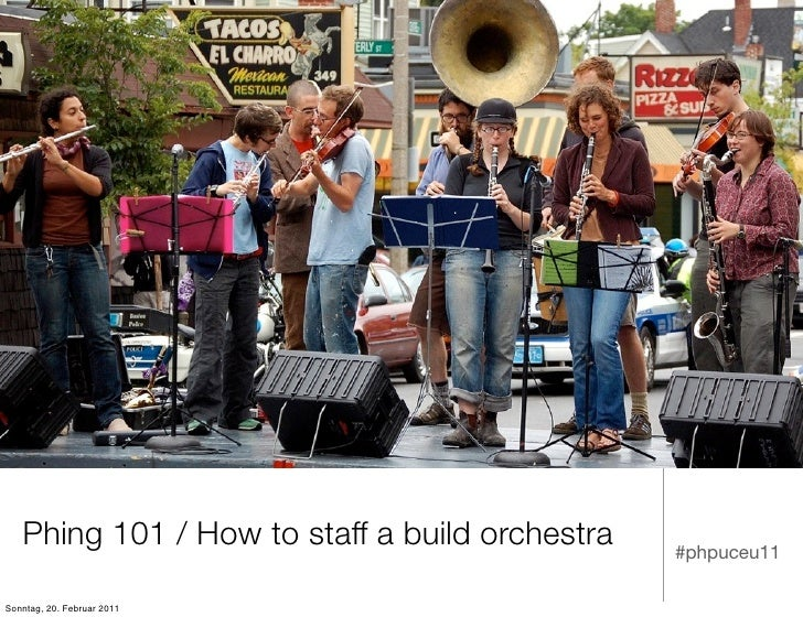 Phing101 or How to staff a build orchestra