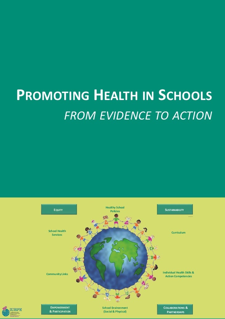 PROMOTING HEALTH IN SCHOOLS                  FROM EVIDENCE TO ACTION                          Healthy School         EQUIT...