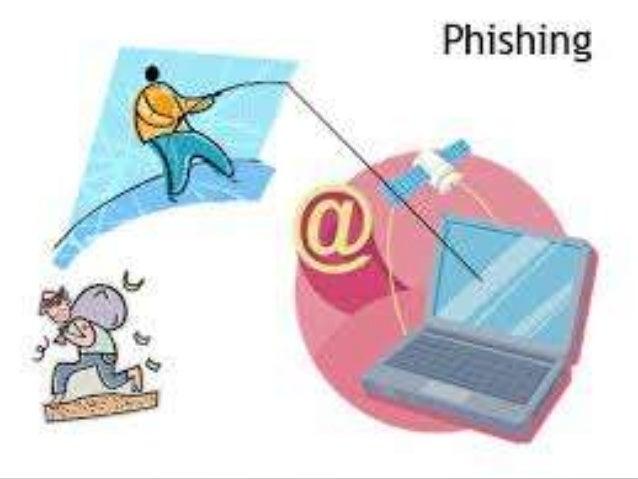 """Assuntos a tratar:  O que é phishing?;  Exemplos de """"esquemas"""" de phishing;  Cuidados que devemos ter para não ser alvo..."""