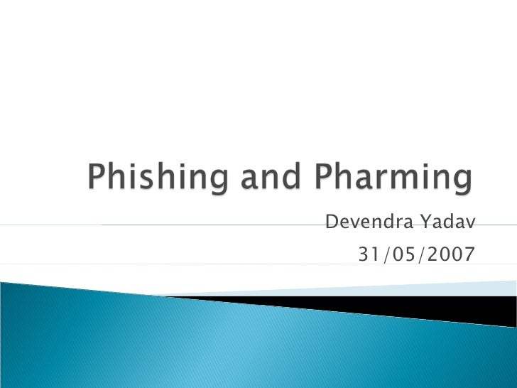 Phishing & Pharming