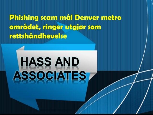 Phishing scam mål Denver metroområdet, ringer utgjør somrettshåndhevelse