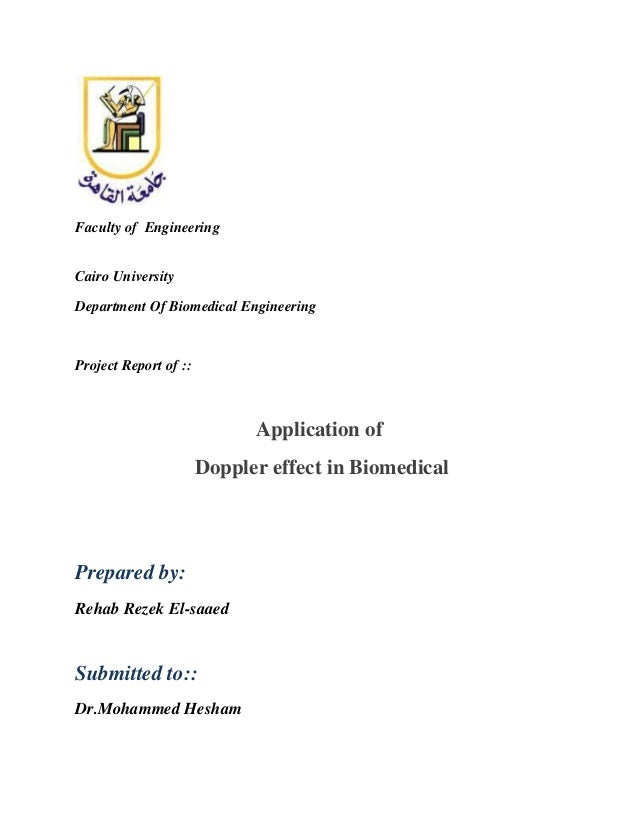 Faculty of Engineering Cairo University Department Of Biomedical Engineering  Project Report of ::  Application of Doppler...