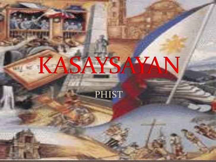 PHIST<br />KASAYSAYAN<br />