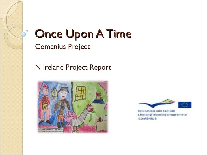 Once Upon A Time Comenius Project N Ireland Project Report