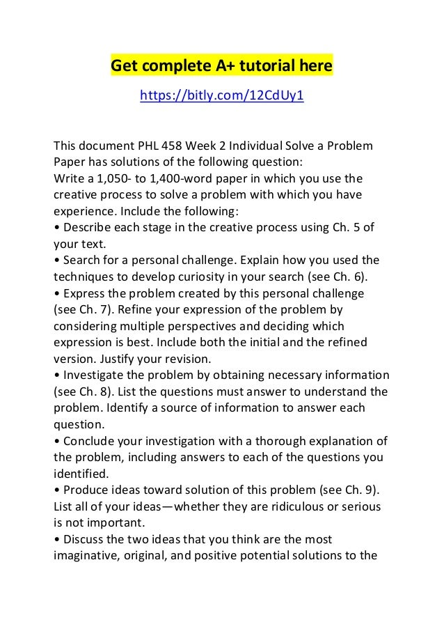 solve a problem paper phl 458 Phl 458 week 2 individual solve a problem paper to purchase this material click below link .
