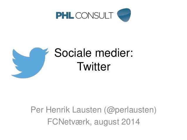Introduktion til Twitter for FCNetværk, august 2014
