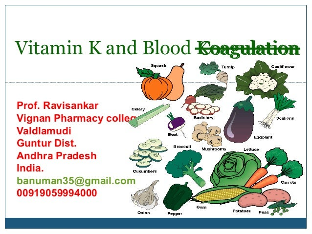 VITAMIN K, [MEDICINAL CHEMISTRY] BY P.RAVISANKAR,STRUCTURES OF VITAMIN K1 AND K2, CHEMISTRY, RECOMMENDED DIETARY INTAKE, SOURCES OF VITAMIN K, BLOOD COAGULATION, ROLE OF VITAMIN K, FUNCTIONS, MECHANISM OF ACTION, VITAMIN K DEFICIENCY, DURG INTERACTIONS, S