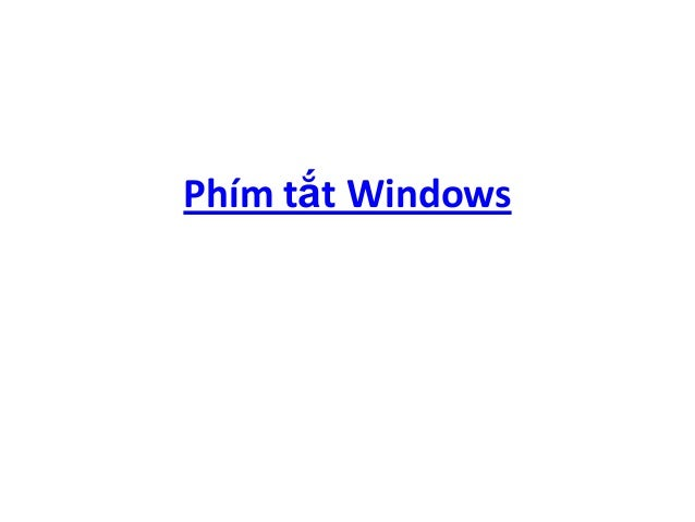 Phím tắt Windows