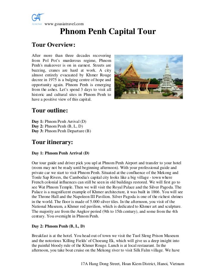 www.goasiatravel.com                 Phnom Penh Capital TourTour Overview:After more than three decades recoveringfrom Pol...