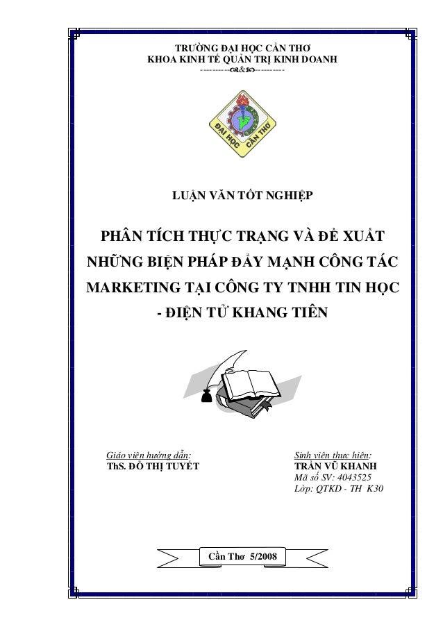 Phân tích thực trạng và đề xuất những giải pháp đẩy mạnh công tác marketing tại công ty tnhh tin học điện tử khang tiên