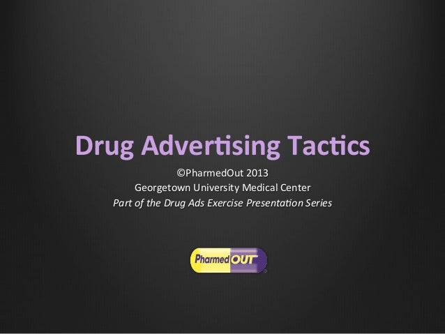 Drug Advertising Tactics by @Pharmed_Out