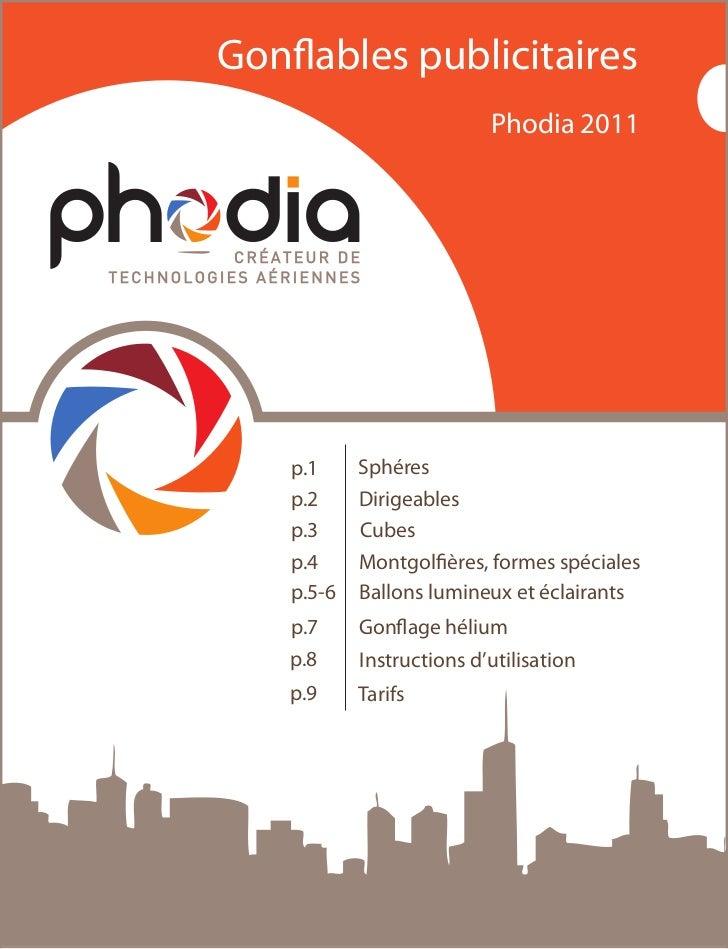 Gon ables publicitaires                           Phodia 2011    p.1     Sphéres    p.2     Dirigeables    p.3     Cubes  ...