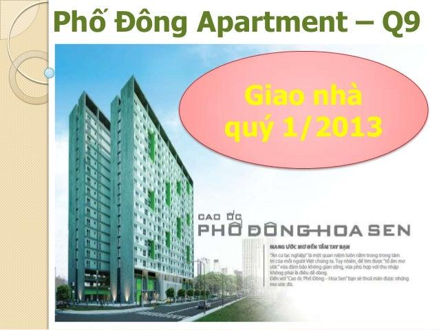 Phố Đông Apartment – Q9           Giao nhà          quý 1/2013