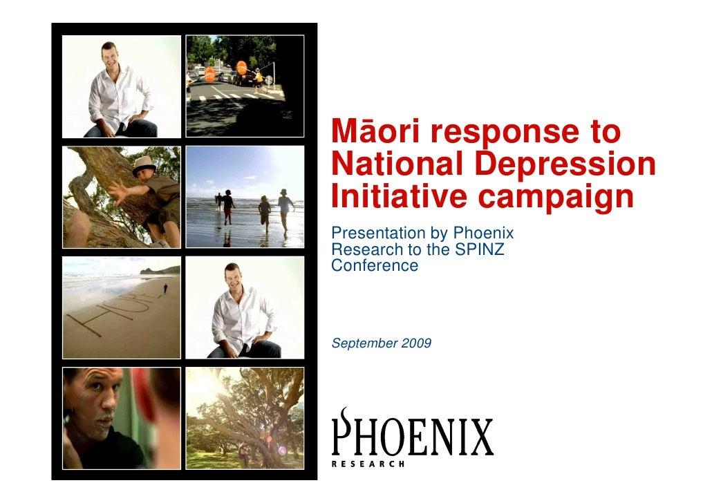 Māori response toNational DepressionInitiative campaignPresentation by PhoenixRese