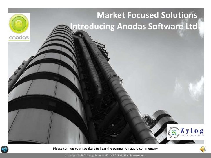 Market Focused Solutions<br />Introducing Anodas Software Ltd<br />Please turn up your speakers to hear the companion audi...