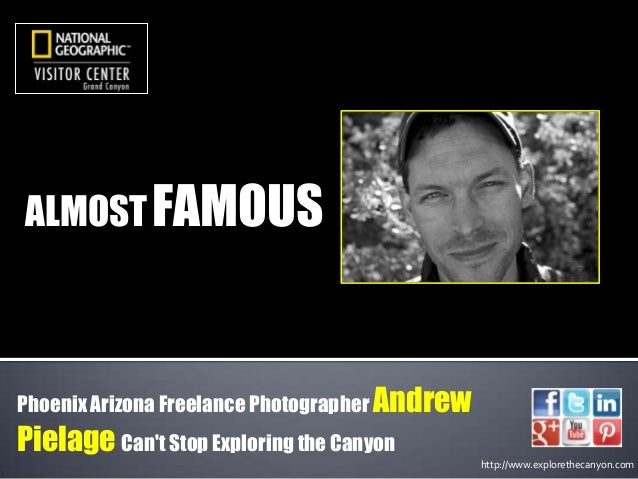 ALMOST FAMOUS  Phoenix Arizona Freelance Photographer Andrew  Pielage Can't Stop Exploring the Canyon http://www.exploreth...