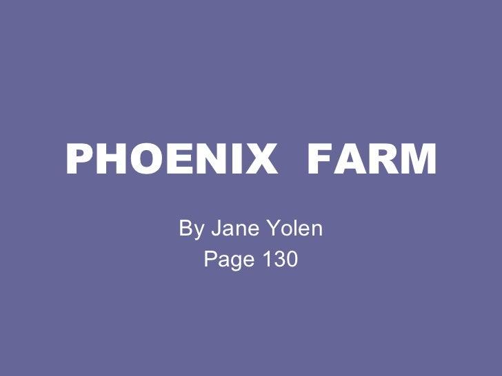 PHOENIX  FARM By Jane Yolen Page 130