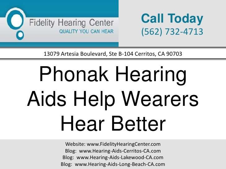 Phonak hearing aids help wearers hear better