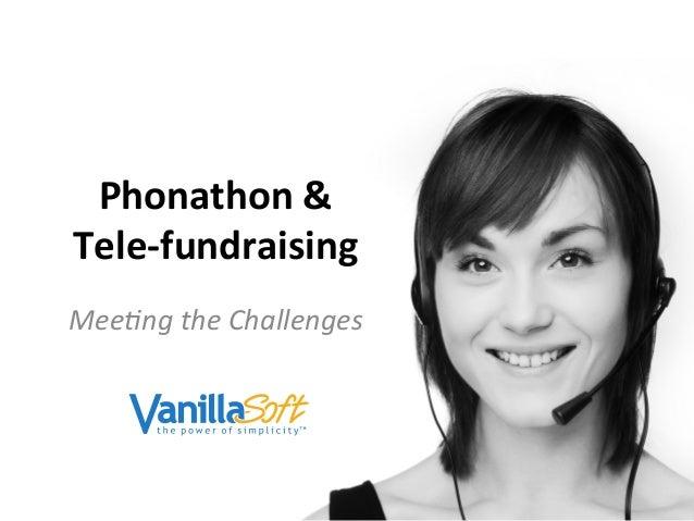 Phonathon & Tele-fundraising Challenges