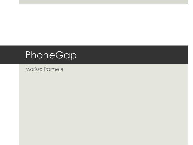 PhoneGapMarissa Parmele