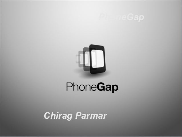 What is PhoneGap?