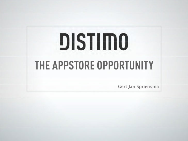 The Appstore Opportunity by Gert Jan Spriensma