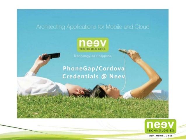 PhoneGap/Cordova  Credentials @ Neev