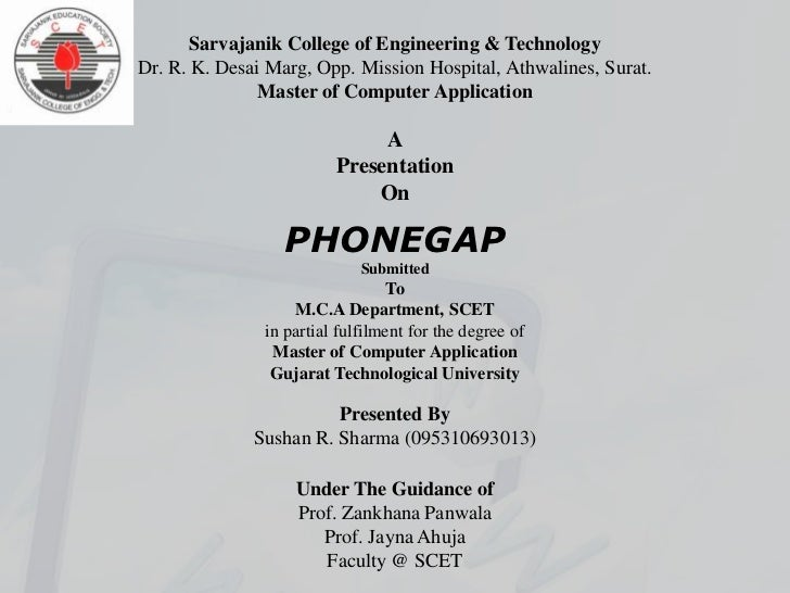 Sarvajanik College of Engineering & TechnologyDr. R. K. Desai Marg, Opp. Mission Hospital, Athwalines, Surat.             ...