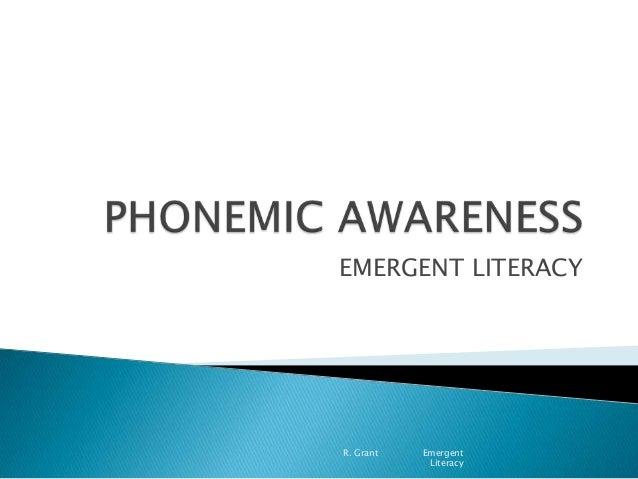 EMERGENT LITERACY R. Grant Emergent Literacy