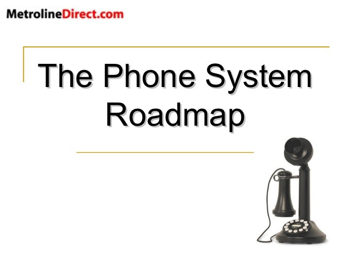The Phone System Roadmap