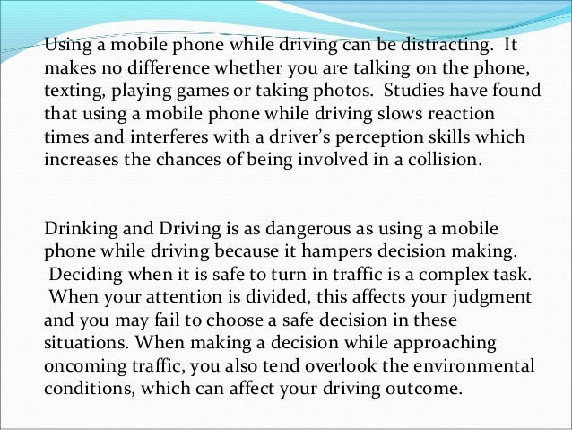 using the cell phone while driving essay This report will discuss the advantages and disadvantages of using mobile using cell phones probably using a mobile phone while driving hikes the risk.