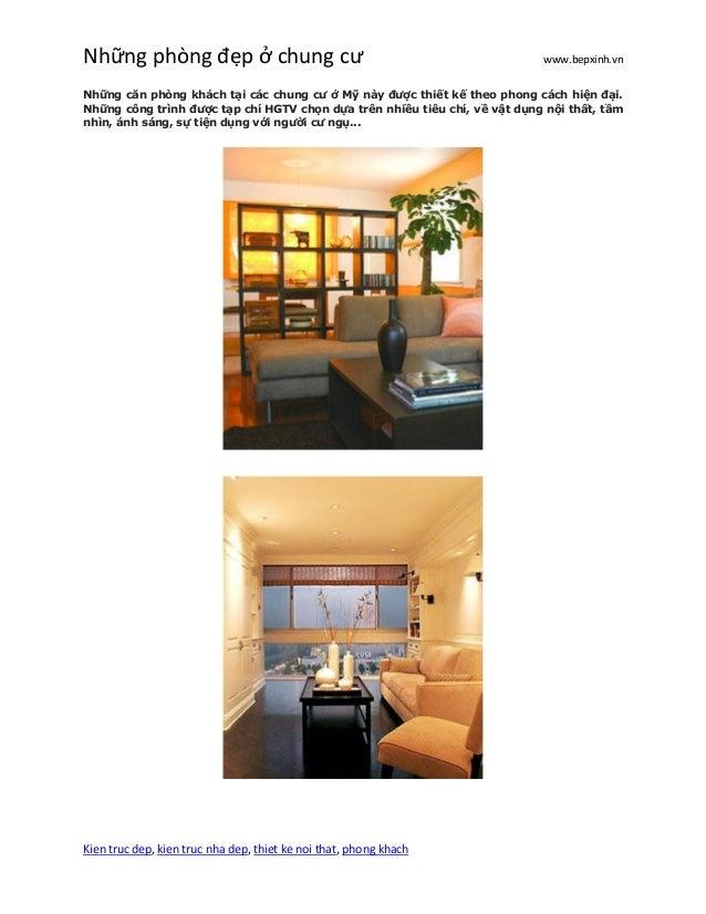 Những phòng đẹp ở chung cư www.bepxinh.vn Kien truc dep, kien truc nha dep, thiet ke noi that, phong khach Những căn phòng...