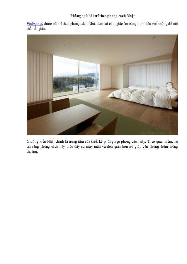 Phòng ngủ bài trí theo phong cách Nhật Phòng ngủ được bài trí theo phong cách Nhật đem lại cảm giác ấm cúng, tự nhiên với ...