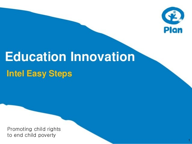 Education Innovation Intel Easy Steps  Promoting child rights to end child poverty 1