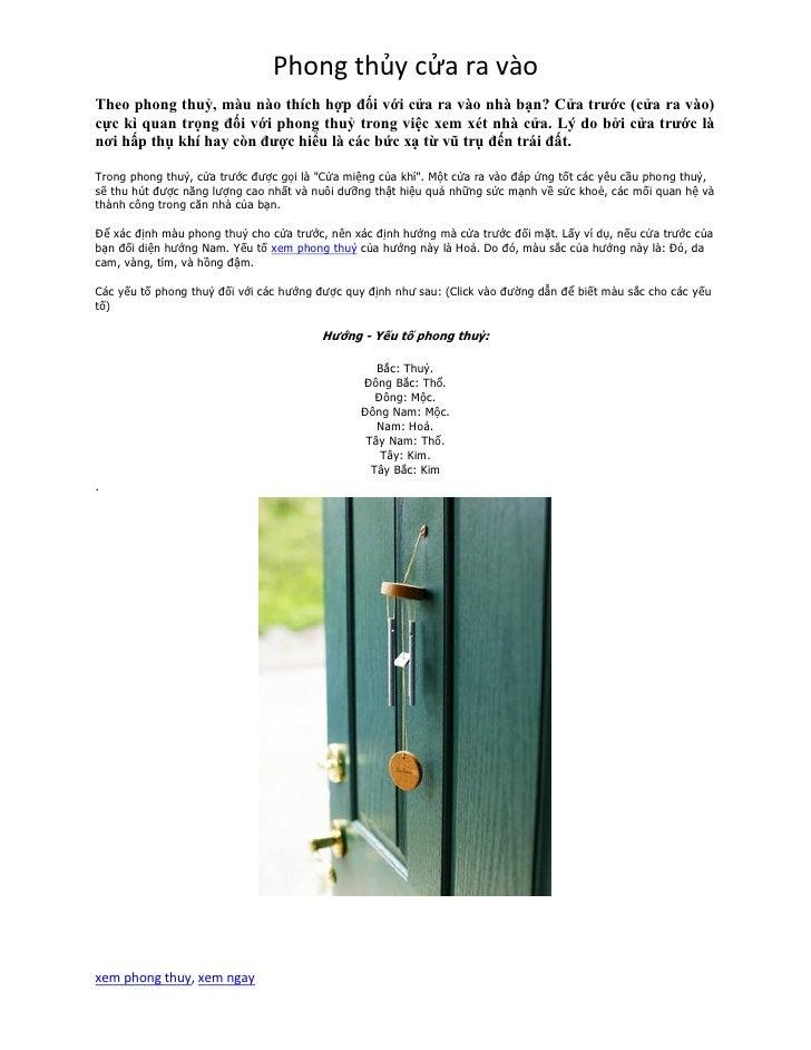 Phong thủy cửa ra vàoTheo phong thuỷ, màu nào thích hợp đối với cửa ra vào nhà bạn? Cửa trước (cửa ra vào)cực kì quan trọn...