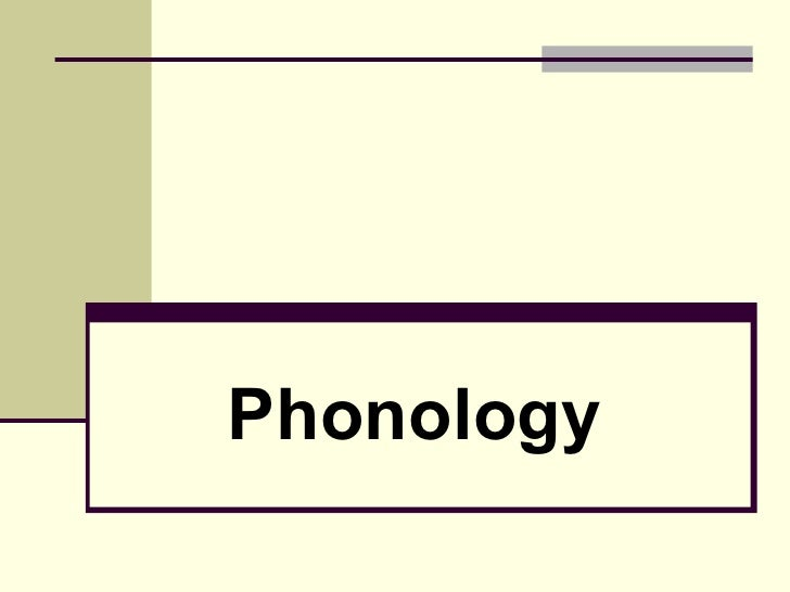 Phonology to be used