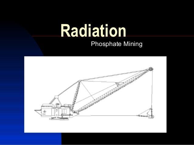 Radiation    Phosphate Mining