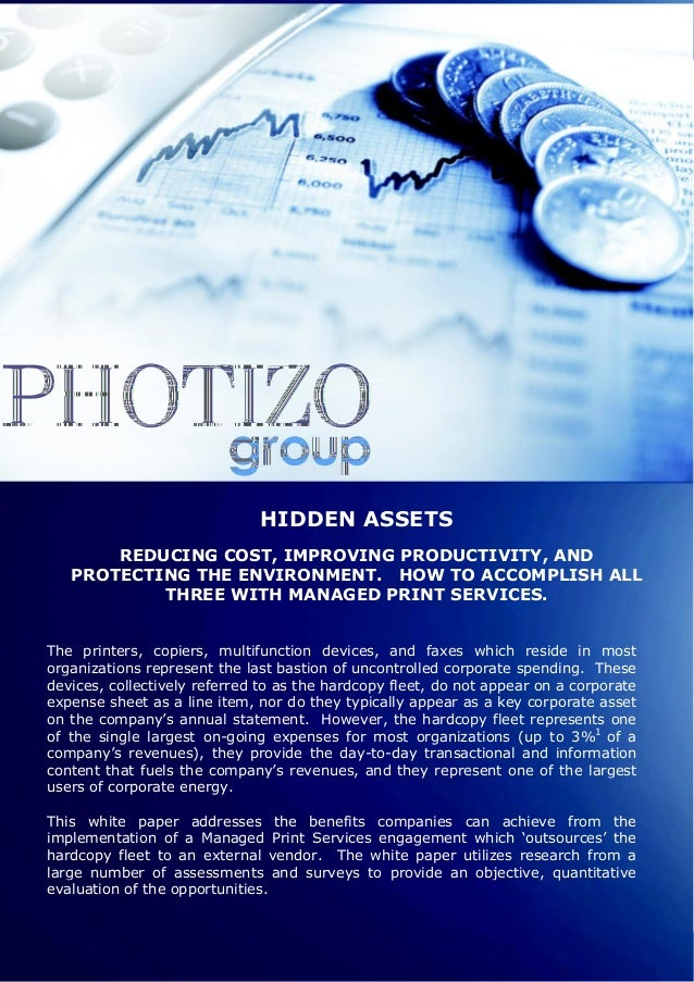 HIDDEN ASSETS          REDUCING COST, IMPROVING PRODUCTIVITY, AND      PROTECTING THE ENVIRONMENT. HOW TO ACCOMPLISH ALL  ...