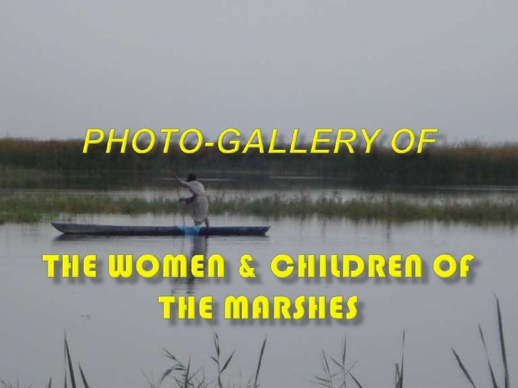 A Photo-gallery of Marsh Arab women and children