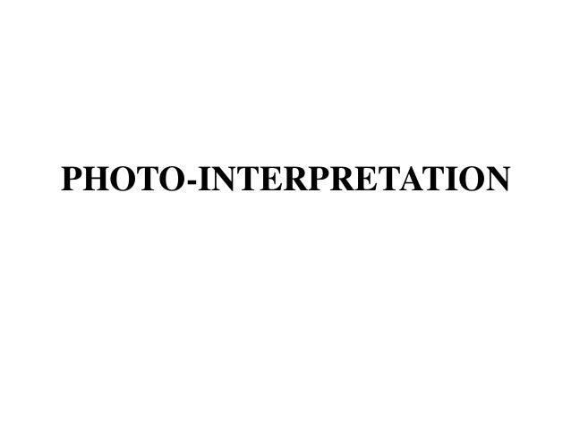 PHOTO-INTERPRETATION