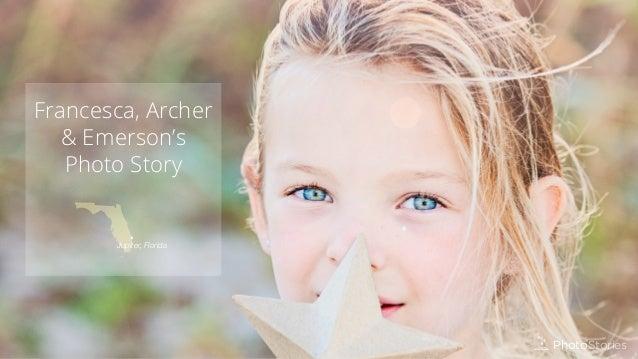 Francesca, Archer & Emerson's Photo Story  Jupiter, Florida  Photo Stories Photo Stories