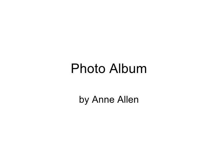 Photo Album by Anne Allen