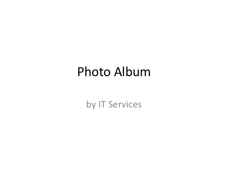 Photo Album by IT Services